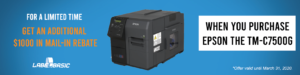 Get $1000 back in Mail-In Rebate when you Purchase the Epson TM-C7500G